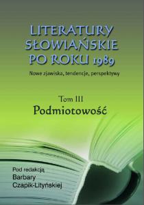 Literatury slowianskie III - Podmiotowosc